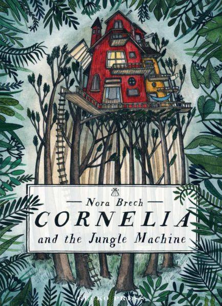 Cornelia-and-the-Jungle-Machine-cover-rough-768x1057